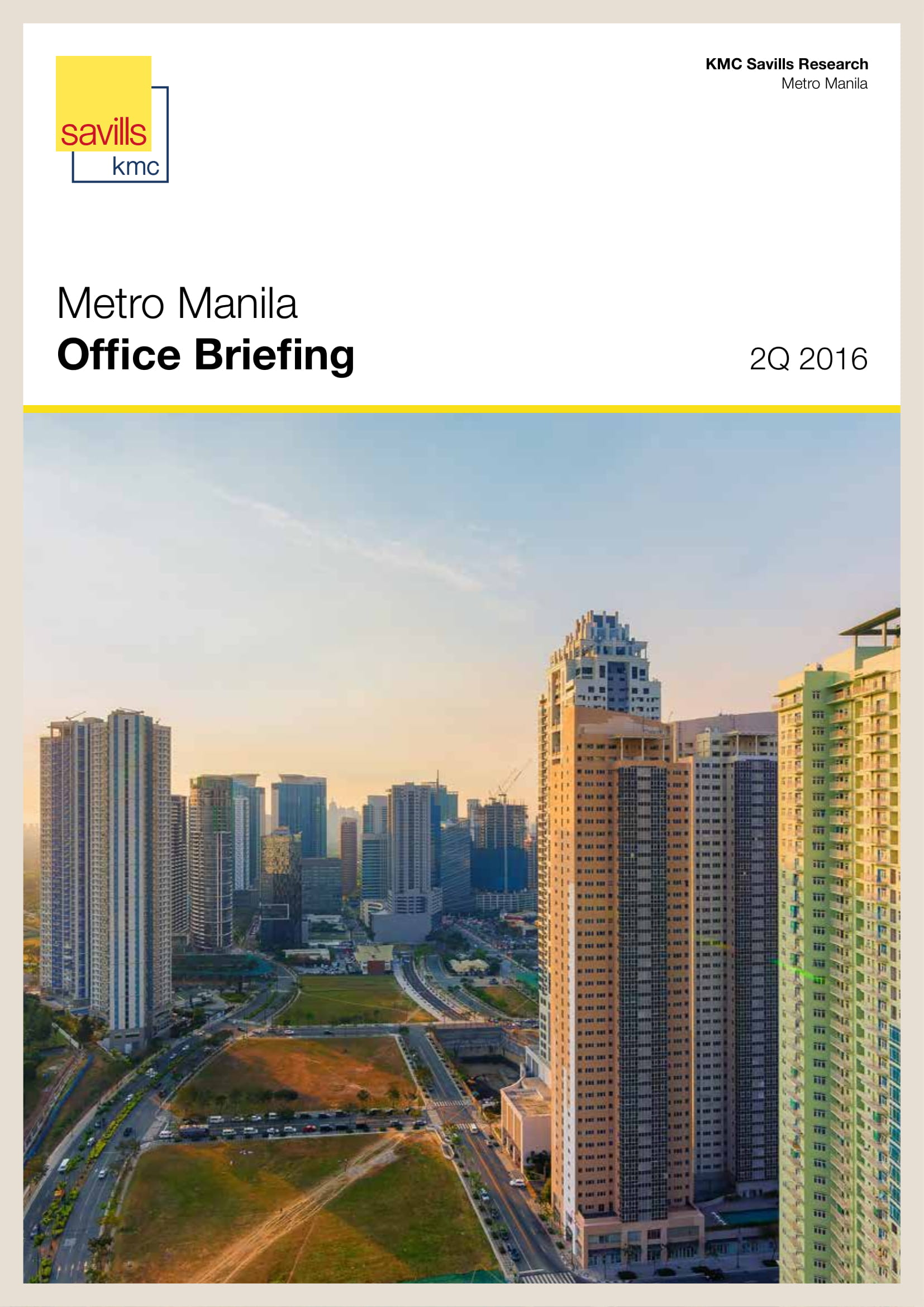 Metro Manila Office Briefing 2Q 2016