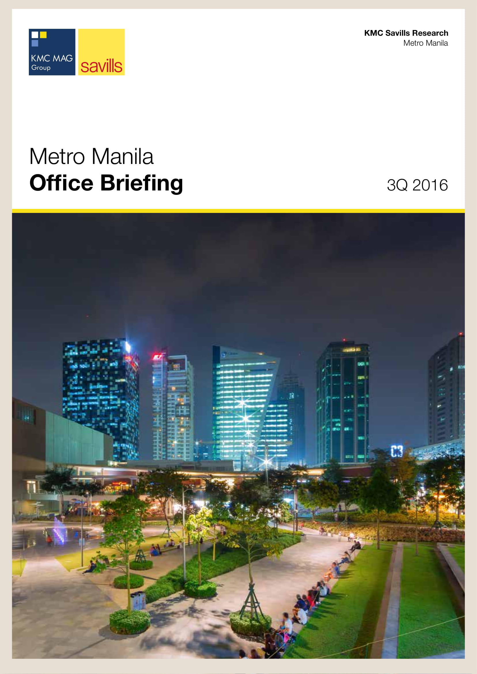 Metro Manila Office Briefing 3Q 2016